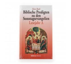 Biblische Predigten zu den Sonntagsevangelien