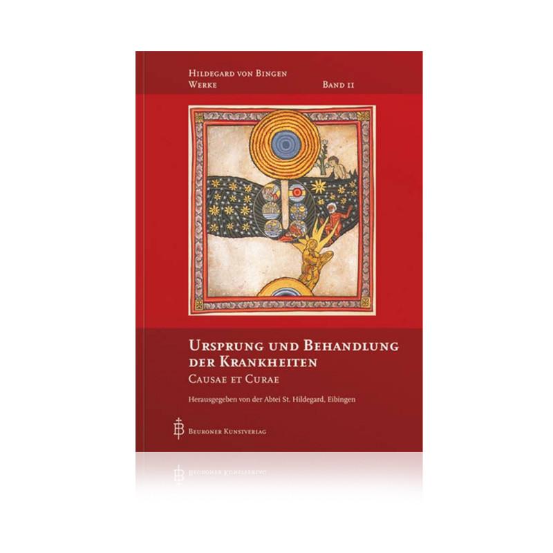 Ursprung und Behandlung der Krankheiten / Hildegard