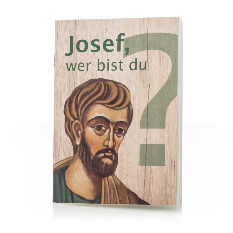 Heft: Josef, wer bist du?