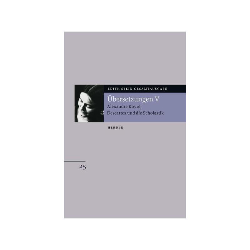 Edith Stein Gesamtausgabe Nr.25
